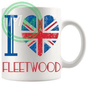 I Love Fleetwood Mug
