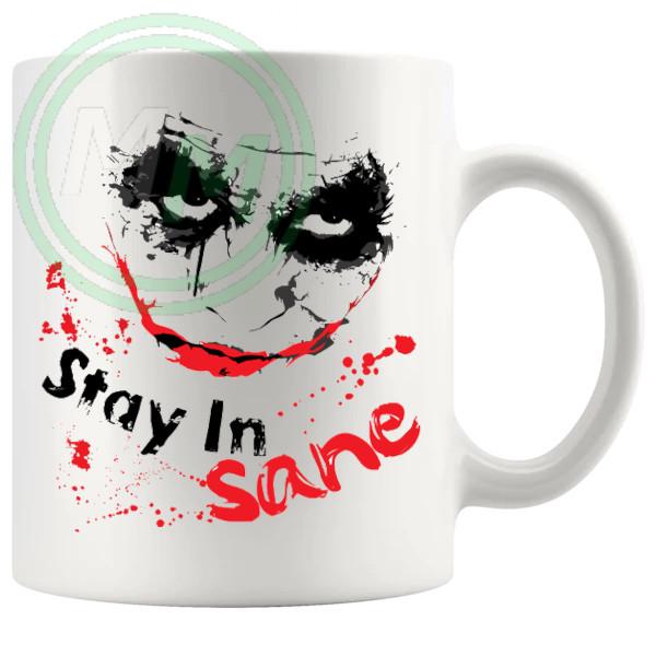 The Joker In Stay In Sane Mug