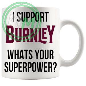 burnley fans superpower mug