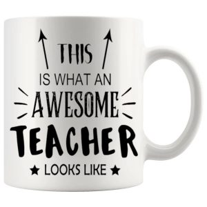 This Is What An Awesome Teacher Looks Like Mug