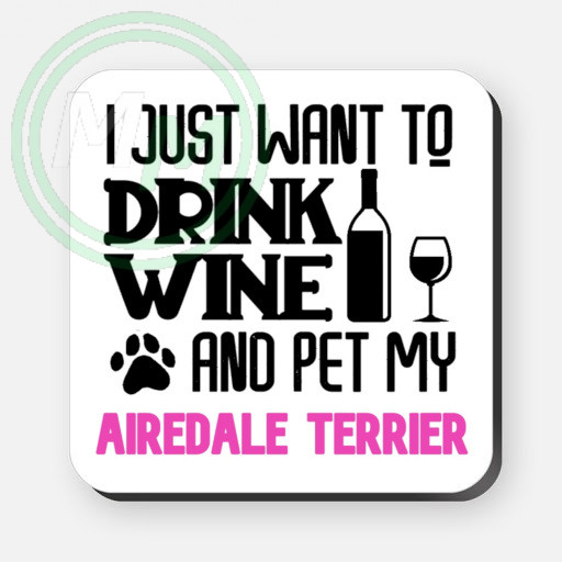 pet my airdale terrier coaster pink