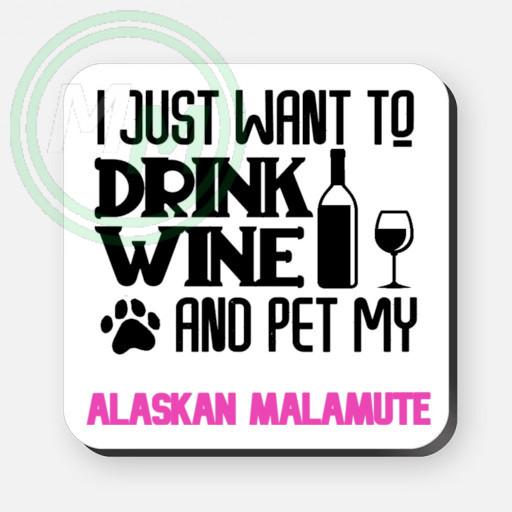 pet my alaskan malamute coaster pink